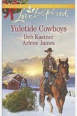 Yuletide Cowboys: An Anthology (Love Inspired Yuletide Cowboys) Kindle Edition