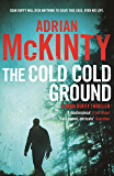 The Cold Cold Ground: Sean Duffy 1 (Detective Sean Duffy) (English Edition)
