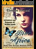 Blue Africa (British Missives series Book 1)