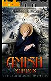 Amish Murder (Ettie Smith Amish Mysteries Book 2)
