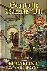 Grantville Gazette VIII (Ring of Fire - Gazette editions Book 8) Kindle Edition