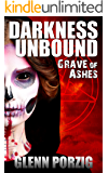 Darkness Unbound: Grave of Ashes