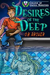 Desires of the Deep (College of United Monsters Book 1) Kindle Edition