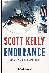 Endurance: Mein Jahr im Weltall (German Edition) Kindle Edition