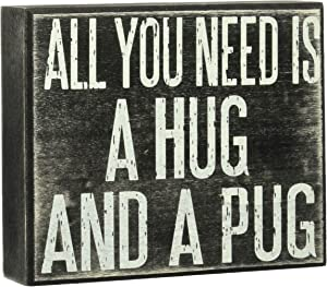 JennyGems Wooden Sign All You Need is A Hug and A Pug | Pug Mom |Pug Gifts | Pug Sign | Pug Signs