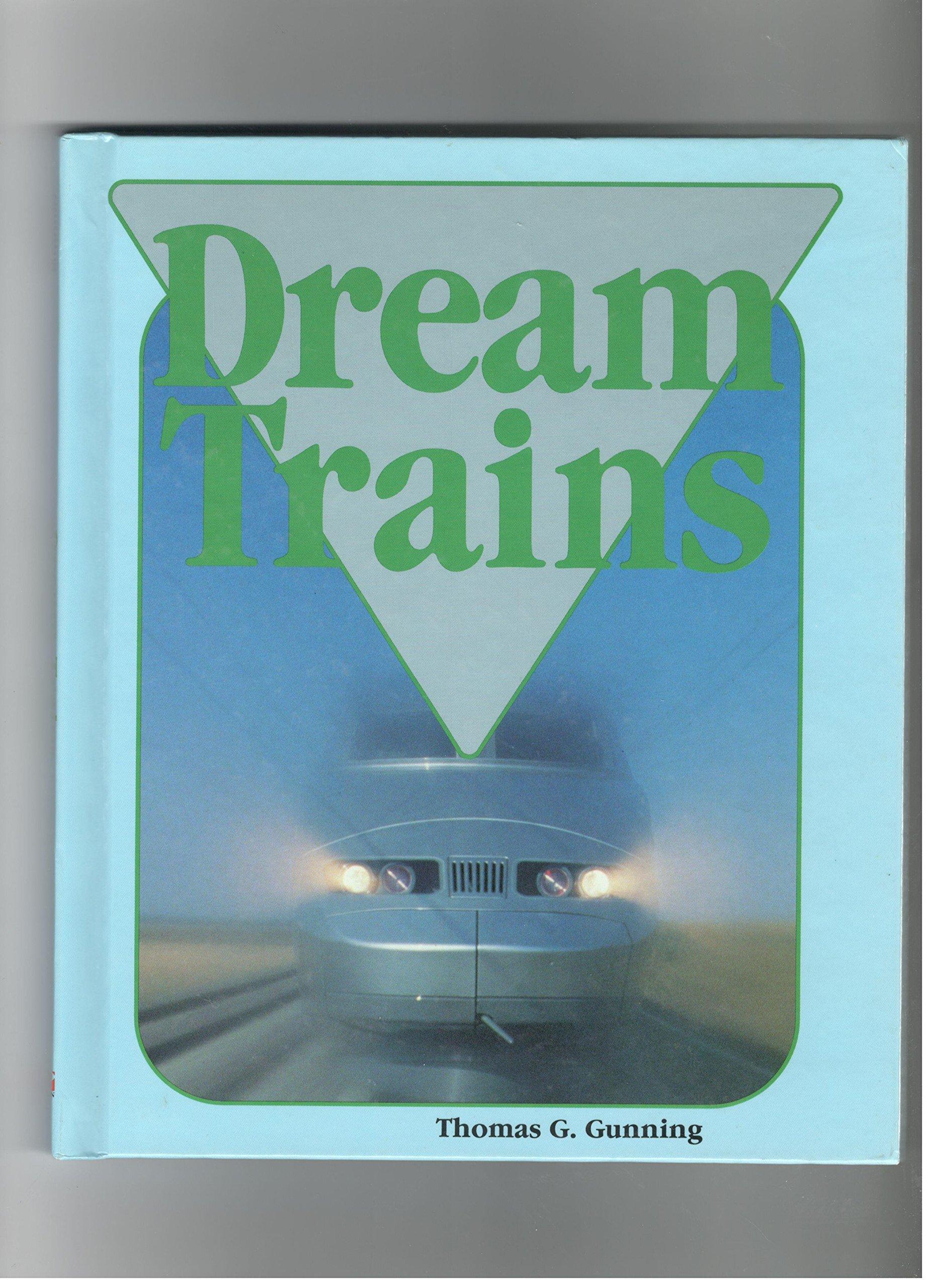 Dream Trains