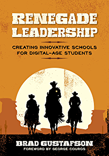 Amazon future focused leaders relate innovate and renegade leadership creating innovative schools for digital age students fandeluxe Document