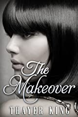 The Makeover Kindle Edition