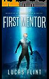 First Mentor (Minimum Wage Sidekick Book 5)