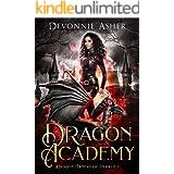 Dragon Academy (Dragon Tamers of Pyralis Book 1)