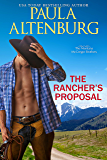 The Rancher's Proposal (The Montana McGregor Brothers Book 3)
