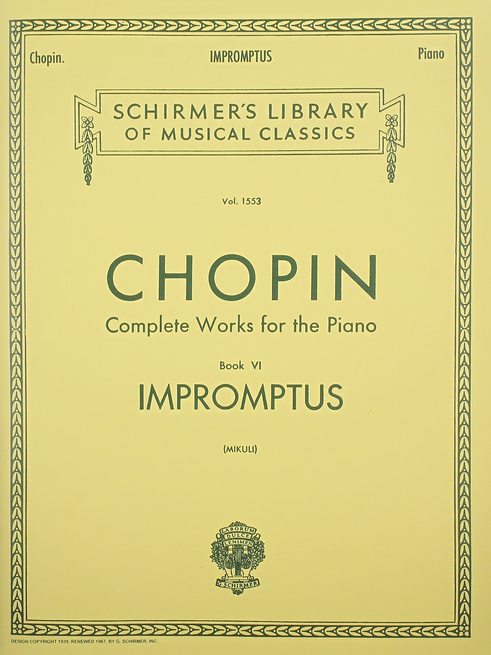 Impromptus: Complete Works for the Piano, Book 6 (Schirmer's Library of Musical  Classics, Vol. 1553): C. Mikuli, Frederic Chopin: 0073999454604:  Amazon.com: ...
