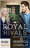 The Royals of Monterra: Royal Rivals (Kindle Worlds Novella)