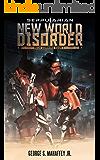 New World Disorder:  Mech Command Book 1