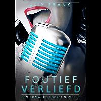Foutief Verliefd: Een Romance Rocks! Novelle