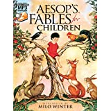 Aesop's Fables for Children: with MP3 Downloads (Dover Read and Listen)