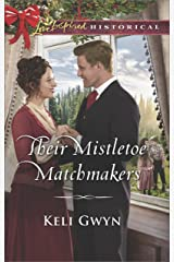 Their Mistletoe Matchmakers (Love Inspired Historical) Kindle Edition