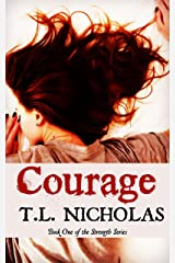 Courage (Strength Series Book 1) Kindle Edition