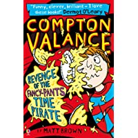 Compton Valance - Revenge of the Fancy-Pants Time Pirate: 04 (Compton Valance, 4)