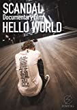 "SCANDAL ""Documentary film 「HELLO WORLD」"" [Blu-ray]"