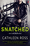 Snatched (Outlaw Warriors Book 1)