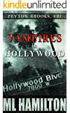 Vampires in Hollywood (Peyton Brooks, FBI Book 4)