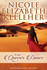 The Queen's Dance: The Aurelian Guard - Book Two Kindle Edition