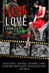 With Love From Venice: Christmas: Volume 5 (Voyages of the Heart) Kindle Edition