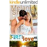 Fire and Love (A Hope Falls Novel Book 13)