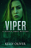 VIPER: A Suspense Thriller (Jessica James Mysteries Book 5)