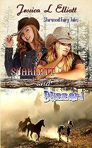 Scarlett and Blizzard (Starwood Fairy Tales Book 1)