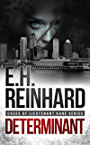 Determinant (Cases of Lieutenant Kane Series Book 3)