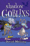 Shadow Goblins: Book 4