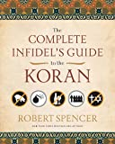 Complete Infidel's Guide to the Koran