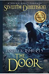 Seventh Dimension - The Door: A Young Adult Fantasy (Seventh Dimension Series Book 1) Kindle Edition