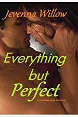 Everything But Perfect Kindle Edition