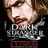 Dark Stranger: The Dream: New and Lengthened 2017 Edition