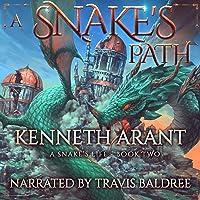 A Snake's Path: A Snake's Life, Book 2