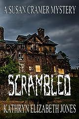 Scrambled (A Susan Cramer Mystery Book 1) Kindle Edition