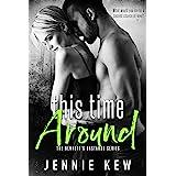 This Time Around (The Bennett's Bastards Series Book 2)