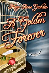 A Golden Forever (The Forever Series Book 2) Kindle Edition