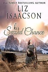 His Second Chance: A Hammond Family Farm Novel (Ivory Peaks Romance Book 2) Kindle Edition