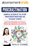 Procrastination: Simple Science to Stop Procrastinating in 10 Easy Steps - Boost Your Productivity, Save Time and Unleash Your Potential for a Successful ... Habit, Focus) (English Edition)