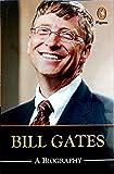 Bill Gates: A Biography