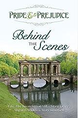 Pride & Prejudice: Behind the Scenes Kindle Edition
