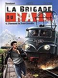 La brigade du rail, Tome 4 : L'inconnue du Paris-Marseille