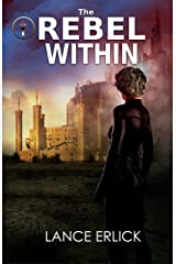 The Rebel Within (Rebels Book 1) Kindle Edition