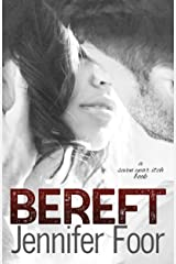 Bereft (Seven Year itch Book 2) Kindle Edition
