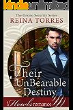 Their UnBearable Destiny (Orsino Security Book 3)