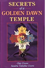 Secrets of a Golden Dawn Temple: The Alchemy and Crafting of Magickal Implements (Llewellyn's Golden Dawn Series) Paperback